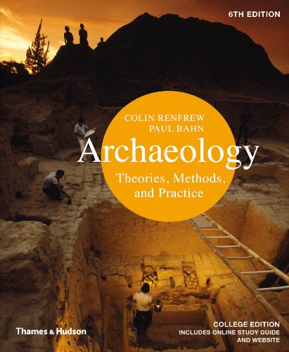 Archaeology: Theories, Methods, and Practice 9780500289761