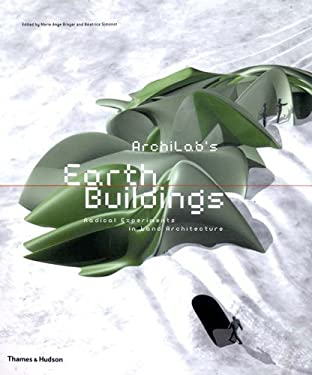 Archilab's Earth Buildings: Radical Experiments in the Architecture of the Land 9780500284124
