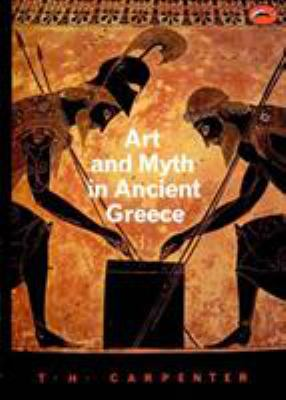 Art and Myth in Ancient Greece 9780500202364
