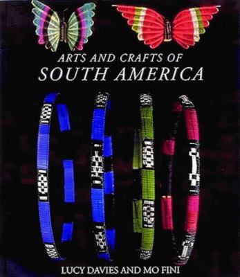 Arts and Crafts of South America 9780500277980