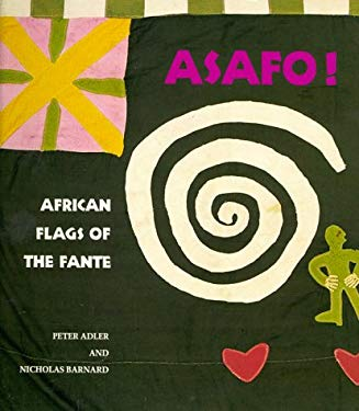 Asafo!: African Flags of the Fante 9780500276846