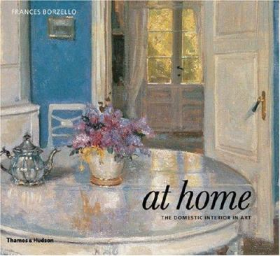 At Home: The Domestic Interior in Art 9780500238318