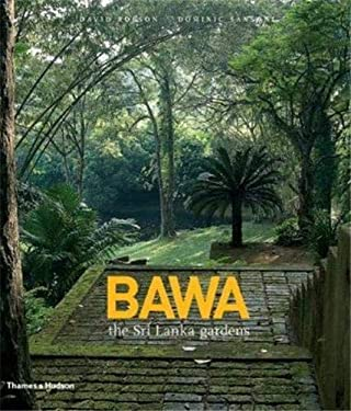 Bawa: The Sri Lanka Gardens 9780500514467