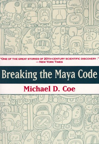 Breaking the Maya Code 9780500277218