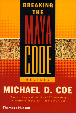 Breaking the Maya Code 9780500281338