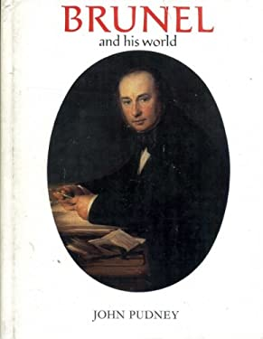 Brunel and His World