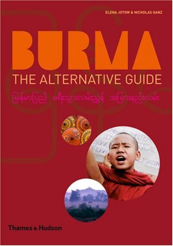 Burma: The Alternative Guide 9780500287873