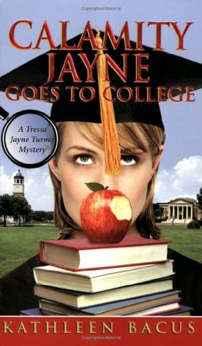 Calamity Jayne Goes to College 9780505527011
