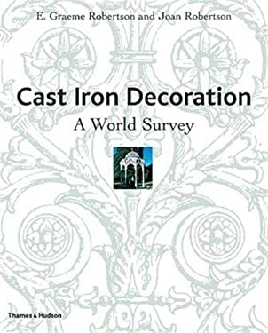 Cast Iron Decoration: A World Survey 9780500232545