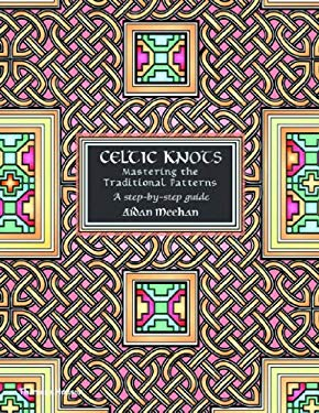 Celtic Knots: Mastering the Traditional Patterns 9780500283998