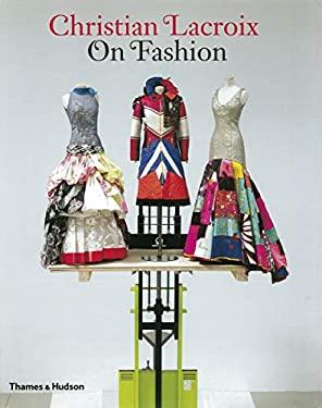 Christian Lacroix on Fashion 9780500287972