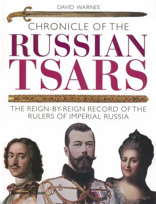 Chronicle of the Russian Tsars 9780500288283