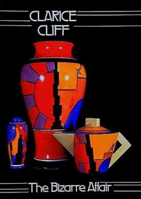 Clarice Cliff: The Bizarre Affair 9780500275023