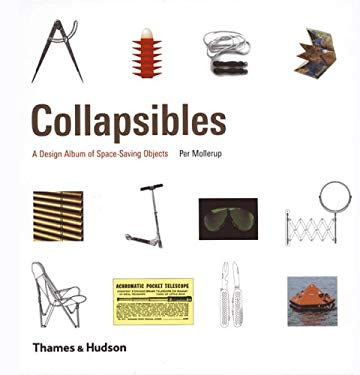 Collapsibles: A Design Album of Space-Saving Objects 9780500513019