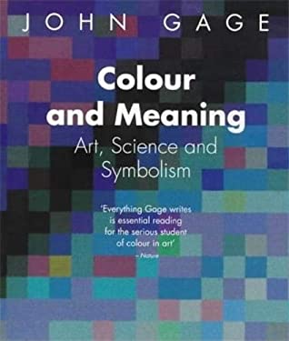 Colour and Meaning: Art, Science and Symbolism 9780500282151