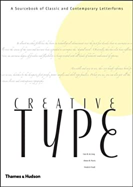 Creative Type: A Sourcebook of Classic and Contemporary Letterforms 9780500512296