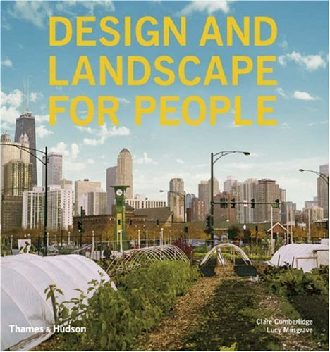 Design and Landscape for People: New Approaches to Renewal 9780500342336