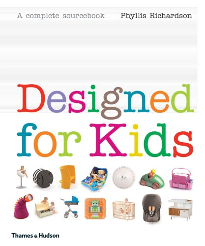 Designed for Kids: A Complete Sourcebook 9780500514139