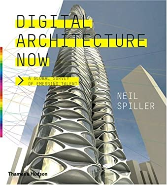 Digital Architecture Now: A Global Survey of Emerging Talent 9780500342473