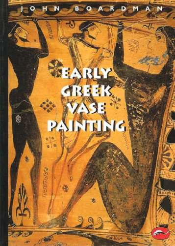 Early Greek Vase Painting: 11th-6th Centuries B.C. 9780500203095
