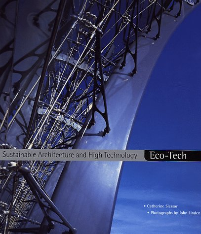 Eco-Tech: Sustainable Architecture and High Technology 9780500341575