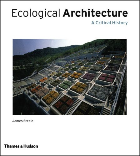 Ecological Architecture: A Critical History 9780500342107