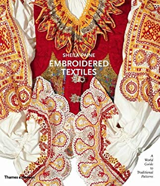Embroidered Textiles: A World Guide to Traditional Patterns 9780500513941