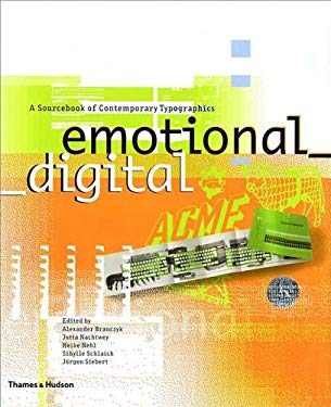 Emotional Digital: A Sourcebook of Contemporary Typographics 9780500283103