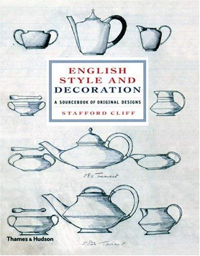 English Style and Decoration: A Sourcebook of Original Designs 9780500513996