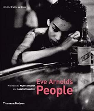 Eve Arnold's People 9780500543719