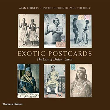 Exotic Postcards: The Lure of Distant Lands 9780500543368