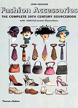 Fashion Accessories: The Complete 20th Century Sourcebook 9780500019979