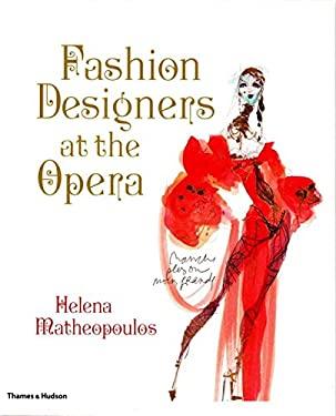 Fashion Designers at the Opera 9780500515761
