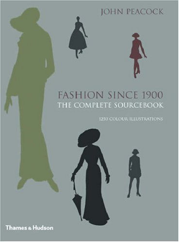 Fashion Since 1900: The Complete Sourcebook 9780500513453