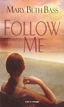 Follow Me 9780505526342