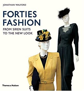 Forties Fashion: From Siren Suits to the New Look 9780500514290