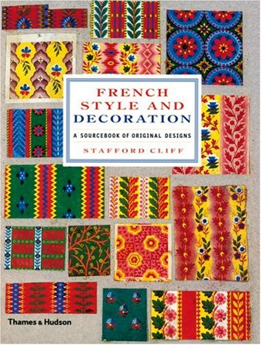 French Style and Decoration: A Sourcebook of Original Designs 9780500514009