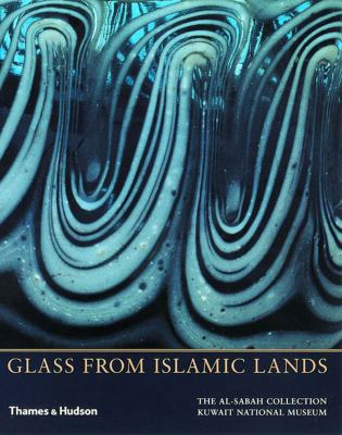Glass from Islamic Lands 9780500976074