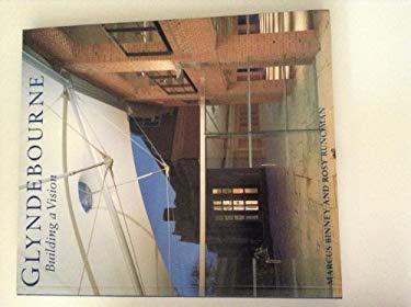 Glyndebourne: Building a Vision 9780500277546