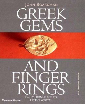 Greek Gems and Finger Rings: Early Bronze to Late Classical 9780500237779