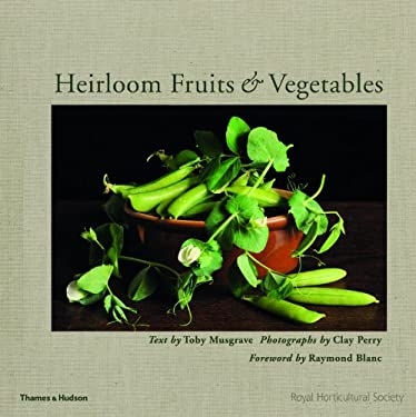 Heirloom Fruits & Vegetables 9780500516188