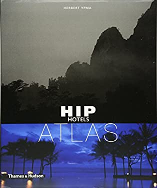 Hip Hotels Atlas 9780500285695