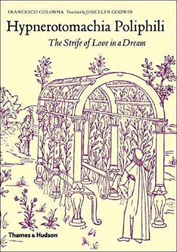 Hypnerotomachia Poliphili: The Strife of Love in a Dream 9780500511046