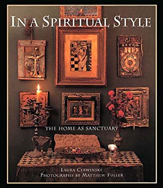 In a Spiritual Style: The Home as Sanctuary 9780500282427