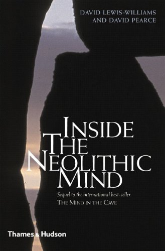 Inside the Neolithic Mind: Consciousness, Cosmos, and the Realm of the Gods 9780500051382