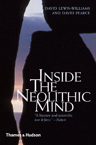 Inside the Neolithic Mind: Consciousness, Cosmos and the Realm of the Gods 9780500288276