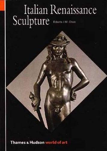 Italian Renaissance Sculpture 9780500202531