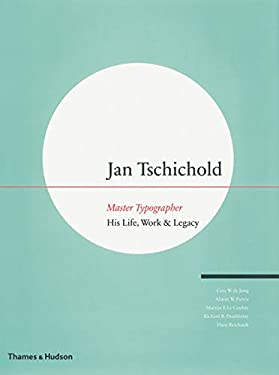 Jan Tschichold: Master Typographer: His Life, Work & Legacy 9780500513989