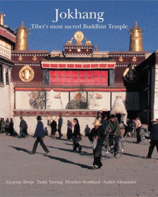 Jokhang: Tibet's Most Sacred Buddhist Temple 9780500976920
