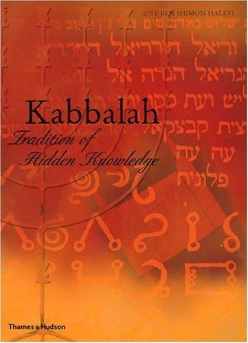 Kabbalah: Tradition of Hidden Knowledge 9780500810231
